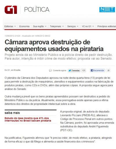 2012.06.13 - Portal G1 - Política - Câmara aprova destruição de equipamentos usados na pirataria